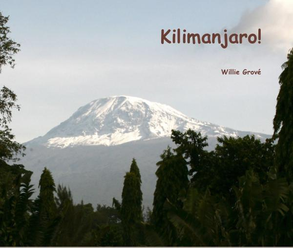"Cover to my book ""Kilimanjaro!"""